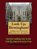 A Walking Tour of Birmingham, Alabama