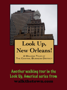 A Walking Tour of the New Orleans Central Business District