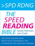 Spd Rdng: The Speed Reading Bible - Speed Reading Book Which Gives Techniques, Tips & Strategies For Ultra Fast Reading