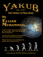 Yakub (Jacob) The Father of Mankind