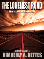 The Loneliest Road