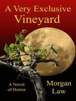 A Very Exclusive Vineyard