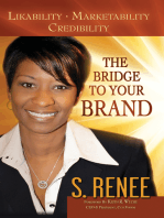 The Bridge to Your Brand Likeability, Marketability, Credibility