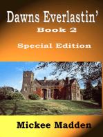 Dawns Everlastin' (former title