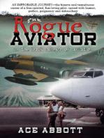 The Rogue Aviator
