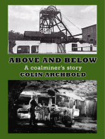 Above and Below- A Coalminer's Story