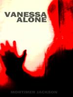 Vanessa Alone