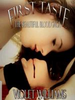 First Taste (The Beautiful Blood Saga, #1)