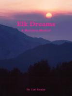 Elk Dreams, A Montana Memoir