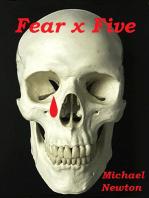Fear x Five