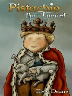 Pistachio the Tyrant