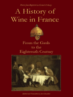 A History of Wine in France from the Gauls to the Eighteenth Century