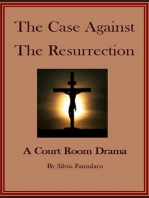 The Case Against The Resurrection