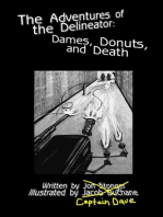 Dames, Donuts and Death
