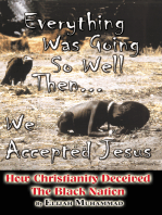 Everything Was Going So Well..., Then We Found Jesus