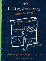 The J-Dog Journey