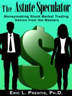 The Astute Speculator