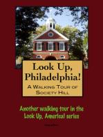 A Walking Tour of Philadelphia's Society Hill