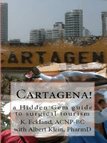 Cartagena! a hidden gem guide to surgical tourism