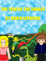 The Year of the Snakes
