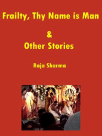 Frailty, Thy Name is Man & Other Stories