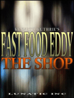 The Shop (Fast Food Eddy Action Humor Series #1)