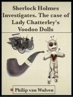 Sherlock Holmes Investigates. The Case of Lady Chatterley's Voodoo Dolls