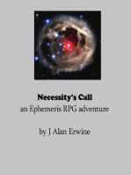 Necessity's Call