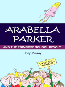Arabella Parker and The Primrose School Revolt