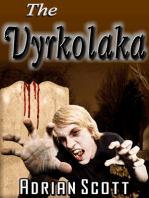 The Vyrkolaka