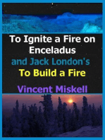 To Ignite a Fire on Enceladus and Jack London's To Build a Fire