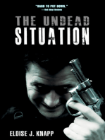 The Undead Situation (The Undead Situation Book 1)