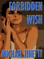 Forbidden Wish
