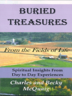 Buried Treasures From the Fields of Life