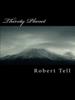 Thirsty Planet, A Novel