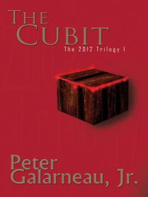 The Cubit: The 2012 Trilogy I