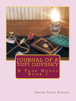 Journal of a Sufi Odyssey A True Novel Book I