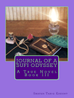 Journal of a Sufi Odyssey A True Novel Book III