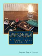 Journal of a Sufi Odyssey A True Novel Book II