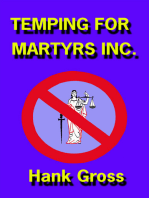 Temping for Martyrs Inc.