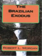The Brazilian Exodus