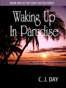 Waking Up in Paradise
