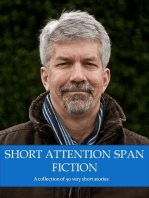 Short Attention Span Fiction Volume One