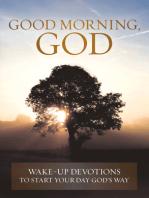 Good Morning, God