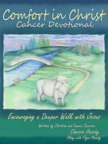 Comfort in Christ Cancer Devotional: Encouraging a Deeper Walk with Jesus
