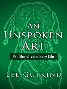 An Unspoken Art: Profiles of Veterinary Life