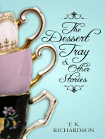The Dessert Tray & Other Stories