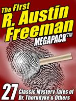 The First R. Austin Freeman MEGAPACK ®