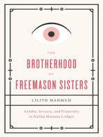 The Brotherhood of Freemason Sisters