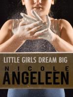 Little Girls Dream Big